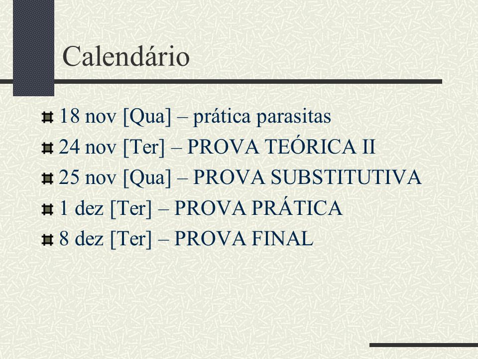 Calendário 18 nov [Qua] – prática parasitas